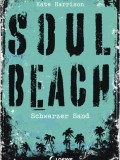 Soul Beach: Schwarzer Sand (Kate Harrison)