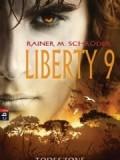 Liberty 9 – Todeszone (Rainer M. Schröder)