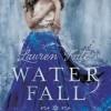 Waterfall (Lauren Kate)