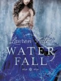 Waterfall (Lauren Kate)