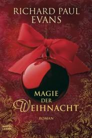 Magie der Weihnacht (Richard Paul Evans)