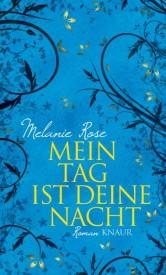Mein Tag ist deine Nacht (Melanie Rose)