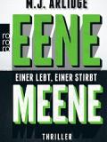 Eene Meene – Einer lebt, einer stirbt (Matthew J. Arlidge)