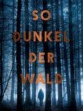So dunkel der Wald (Michaela Kastel)