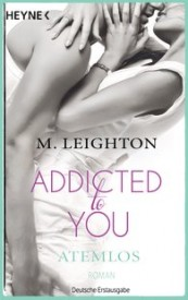 Addicted To You – Atemlos (Michelle Leighton)