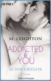 Addicted To You – Schwerelos (Michelle Leighton)