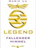 Legend – Fallender Himmel (Marie Lu)
