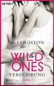 The Wild Ones – Verführung (Michelle Leighton)