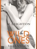 The Wild Ones – Verlangen (Michelle Leighton)