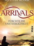 Arrivals – Fürchte die Unsterblichkeit (Melissa Marr)