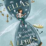 Ellas verrückt-verrutschtes Leben (Miriam Mann)