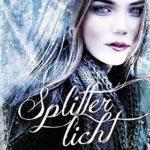 Splitterlicht (Megan Miranda)