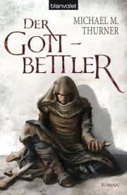 Der Gottbettler (Michael M. Thurner)