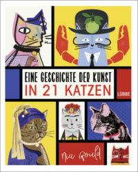 Eine Geschichte der Kunst in 21 Katzen (Nia Gould)