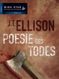 Poesie des Todes (J.T. Ellison)
