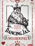 Dancing Jax – Zwischenspiel (Robin Jarvis)