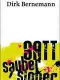 Satt. Sauber. Sicher. (Dirk Bernemann)