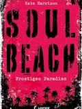 Soul Beach: Frostiges Paradies (Kate Harrison)