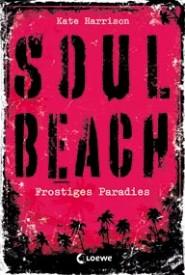 Soul Beach: Frostiges Paradies (Kate Harrison)