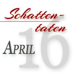 schattentaten-2016-april