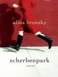 Scherbenpark (Alina Bronsky)