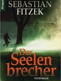 Der Seelenbrecher (Sebastian Fitzek)