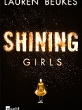 Shining Girls (Lauren Beukes)