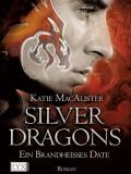Silver Dragons I: Ein brandheißes Date (Katie MacAlister)