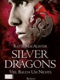 Silver Dragons II: Viel Rauch um nichts (Katie MacAlister)