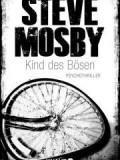 Kind des Bösen (Steve Mosby)