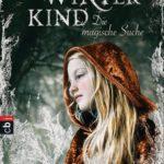 Winterkind - Die magische Suche (Sarah Prineas)