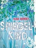 Spiegelkind (Alina Bronsky)
