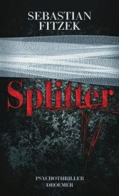 Splitter (Sebastian Fitzek)