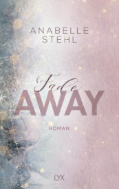 Fadeaway (Anabelle Stehl)