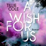 A Wish For Us (Tillie Cole)