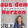 Szenen aus dem Herzen: Unser Leben für das Klima (Thunberg / Ernman)
