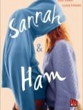 Sannah & Ham (Tom Ellen / Lucy Ivison)