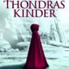 Thondras Kinder: Die Zeit der Sieben (Aileen P. Roberts)