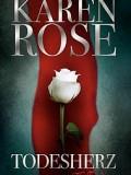 Todesherz (Karen Rose)