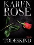 Todeskind (Karen Rose)