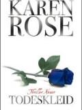Todeskleid (Karen Rose)