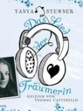 Das Lied der Träumerin (Tanya Stewner) (HB)