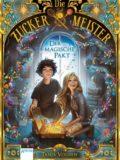 Die Zuckermeister – Der magische Pakt (Tanja Voosen)