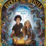 Die Zuckermeister - Der magische Pakt (Tanja Voosen)