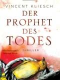 Der Prophet des Todes (Vincent Kliesch)