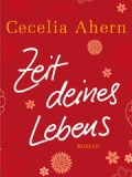 Zeit deines Lebens (Cecelia Ahern)